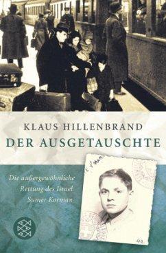 Der Ausgetauschte - Hillenbrand, Klaus