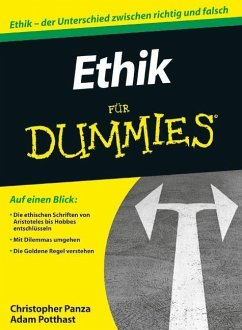 Ethik für Dummies - Panza, Christopher; Potthast, Adam