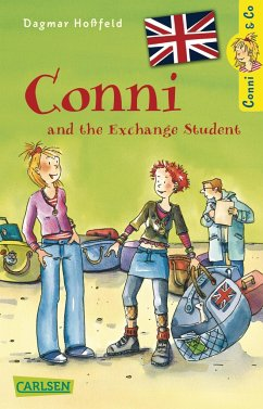 Conni & Co 03 (engl): Conni and the Exchange Student - Hoßfeld, Dagmar