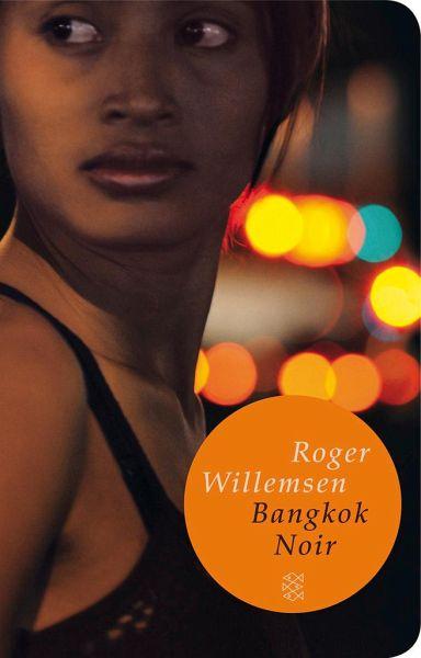 Bangkok Noir - Willemsen, Roger