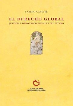El Derecho Global - Cassese, Sabino