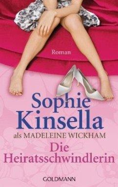 Die Heiratsschwindlerin - Kinsella, Sophie