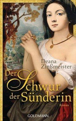 Der Schwur der Sünderin - Zinßmeister, Deana