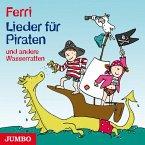 Lieder für Piraten und andere Wasserratten, 1 Audio-CD