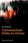 Psychoanalytische Studien zur Literatur