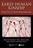 Early Human Kinship: From Sex to Social Reproduction