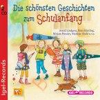 Die schönsten Geschichten zum Schulanfang, 2 Audio-CDs