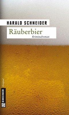 Räuberbier / Kommissar Palzkis fünfter Fall - Schneider, Harald