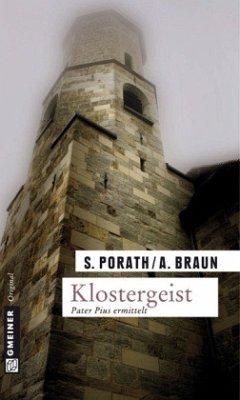 Klostergeist / Pater Pius ermittelt Bd.1