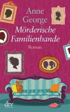 Mörderische Familienbande / Southern Sisters Bd.2 (Großdruck) - George, Anne