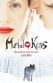 Mortal Kiss, English edition