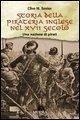 Storia della pirateria inglese nel XVII secolo. Una nazione di pirati - Senior, Clive M.