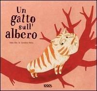 Un gatto sull'albero - Albo, Pablo Alibeu, Geraldine