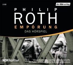 Empörung, 2 Audio-CDs - Roth, Philip
