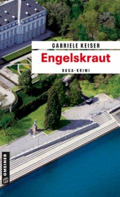 Engelskraut / Franca Mazzari Bd.3 - Keiser, Gabriele