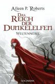 Das Reich der Dunkelelfen / Weltennebel Bd.2