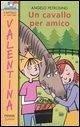 Un cavallo per amico - Petrosino, Angelo