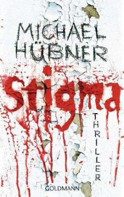 Stigma - Hübner, Michael
