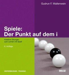 Spiele: Der Punkt auf dem i - Wallenwein, Gudrun F.