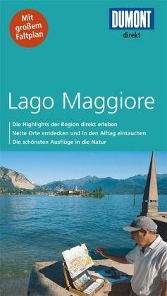dumont direkt reisef hrer lago maggiore von aylie lonmon. Black Bedroom Furniture Sets. Home Design Ideas