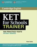 KET for Schools Trainer. Practice Tests without answers
