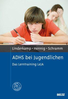 ADHS bei Jugendlichen - Linderkamp, Friedrich; Hennig, Timo; Schramm, Satyam A.