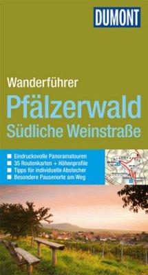 DuMont Wanderführer Pfälzerwald, Südliche Weins...