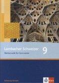 Lambacher Schweizer. 9. Schuljahr. Schülerbuch. Schleswig-Holstein