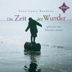 Die Zeit der Wunder, 3 Audio-CDs
