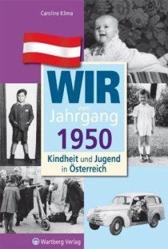 Kindheit und Jugend in Österreich: Wir vom Jahrgang 1950 - Klima, Caroline