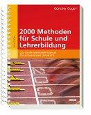 2000 Methoden für Schule und Lehrerbildung