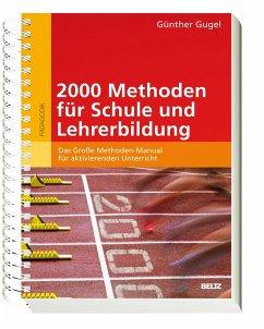 2000 Methoden für Schule und Lehrerbildung - Gugel, Günther