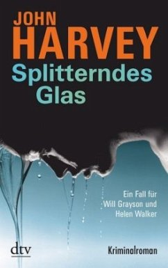 Splitterndes Glas / Will Grayson & Helen Walker Bd.1