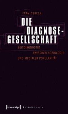 Die Diagnosegesellschaft - Osrecki, Fran