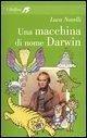 Una macchina di nome Darwin - Novelli, Luca