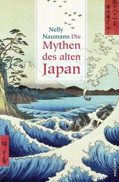Die Mythen des alten Japan - Naumann, Nelly