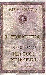 L'identità nei tuoi numeri - Faccia, Rita M.