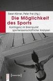 Die Möglichkeit des Sports
