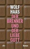 Der Brenner und der liebe Gott / Brenner Bd.7