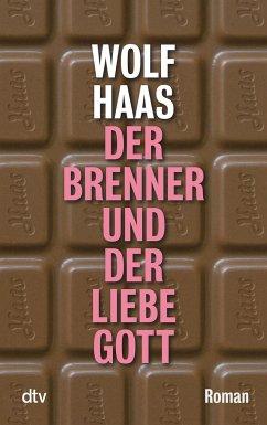 Der Brenner und der liebe Gott / Brenner Bd.7 - Haas, Wolf