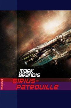 Sirius-Patrouille / Weltraumpartisanen Bd.18