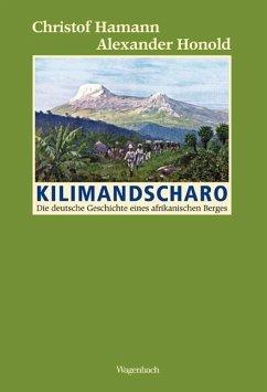 Kilimandscharo - Hamann, Christof; Honold, Alexander