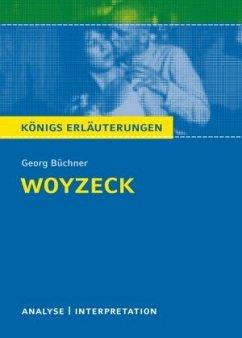 Woyzeck. Textanalyse und Interpretation - Büchner, Georg