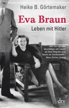 Eva Braun Von Heike B Gortemaker Als Taschenbuch Portofrei Bei Bucher De