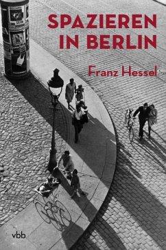 Spazieren in Berlin - Hessel, Franz