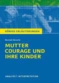 Mutter Courage und ihre Kinder. Textanalyse und Interpretation