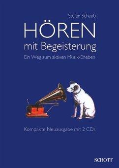 Hören mit Begeisterung, m. 2 Audio-CDs