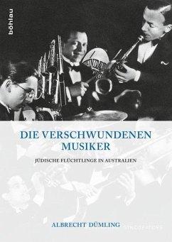 Die verschwundenen Musiker - Dümling, Albrecht