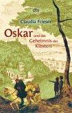 Oskar und das Geheimnis des Klosters / Oskar & Albrecht Bd.3
