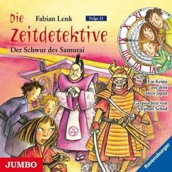 Der Schwur des Samurai / Die Zeitdetektive Bd.2...